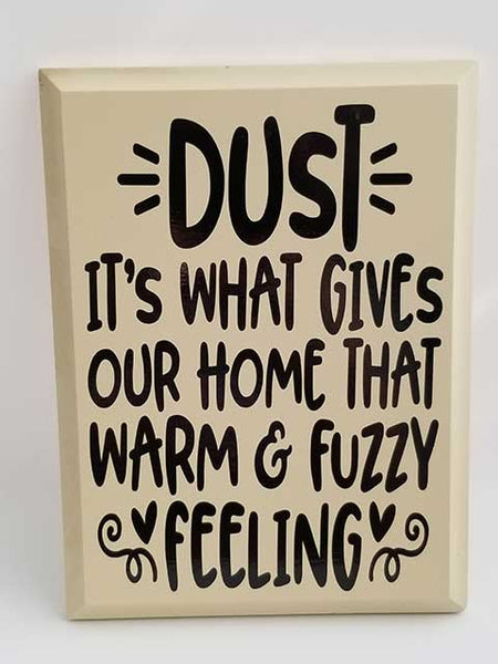Dust Sign - Grace Mercantile