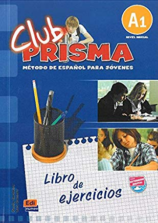Club Prisma A1- Libro de ejercicios: Exercises Book for Student Use