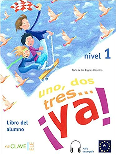 1, 2, 3... ya! Nivel 1. Libro del alumno. Libro + CD (Spanish Edition)