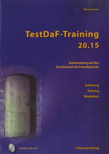 TestDaF-Training 20.15 : Text- und Ãœbungsbuch, m. 2 Audio-CDs