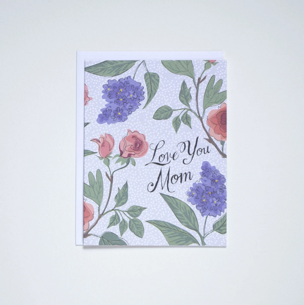 Banquet Workshop- Love You Mom Lilacs and Roses Card