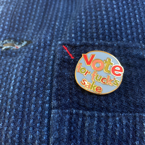 CP Collection - Vote for F*#k's Sake Pin