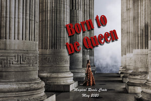 May Born to be Queen  2020 Magical Reads Crate