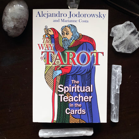 The Way of the Tarot: The Spiritual Teacher in the Cards