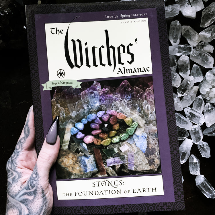 The Witches' Almanac: Spring 2020-2021 Stones: The Foundation of Earth