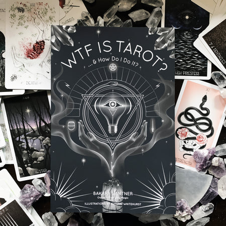 WTF Is Tarot? ...& How Do I Do It?