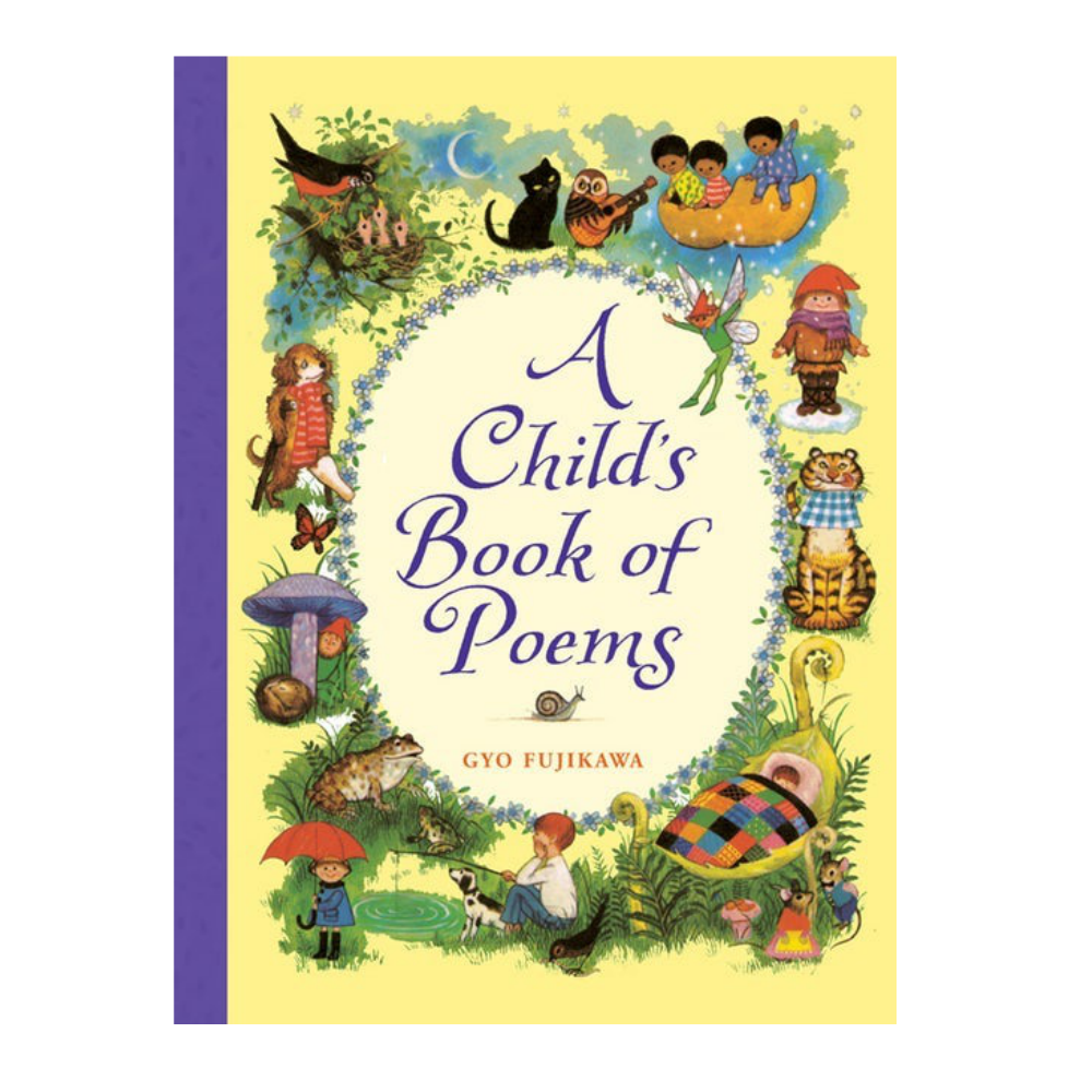 A Child's Book of Poems by Gyo Fujikawa