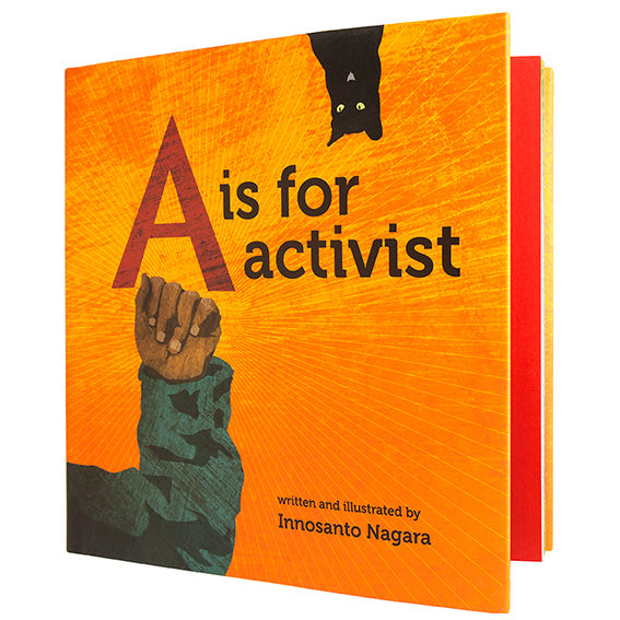 A Is for Activist by Innosanto Nagara | Acorn Toy Shop