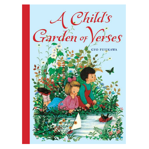 A Childs Garden of Verses by Louis Stevenson