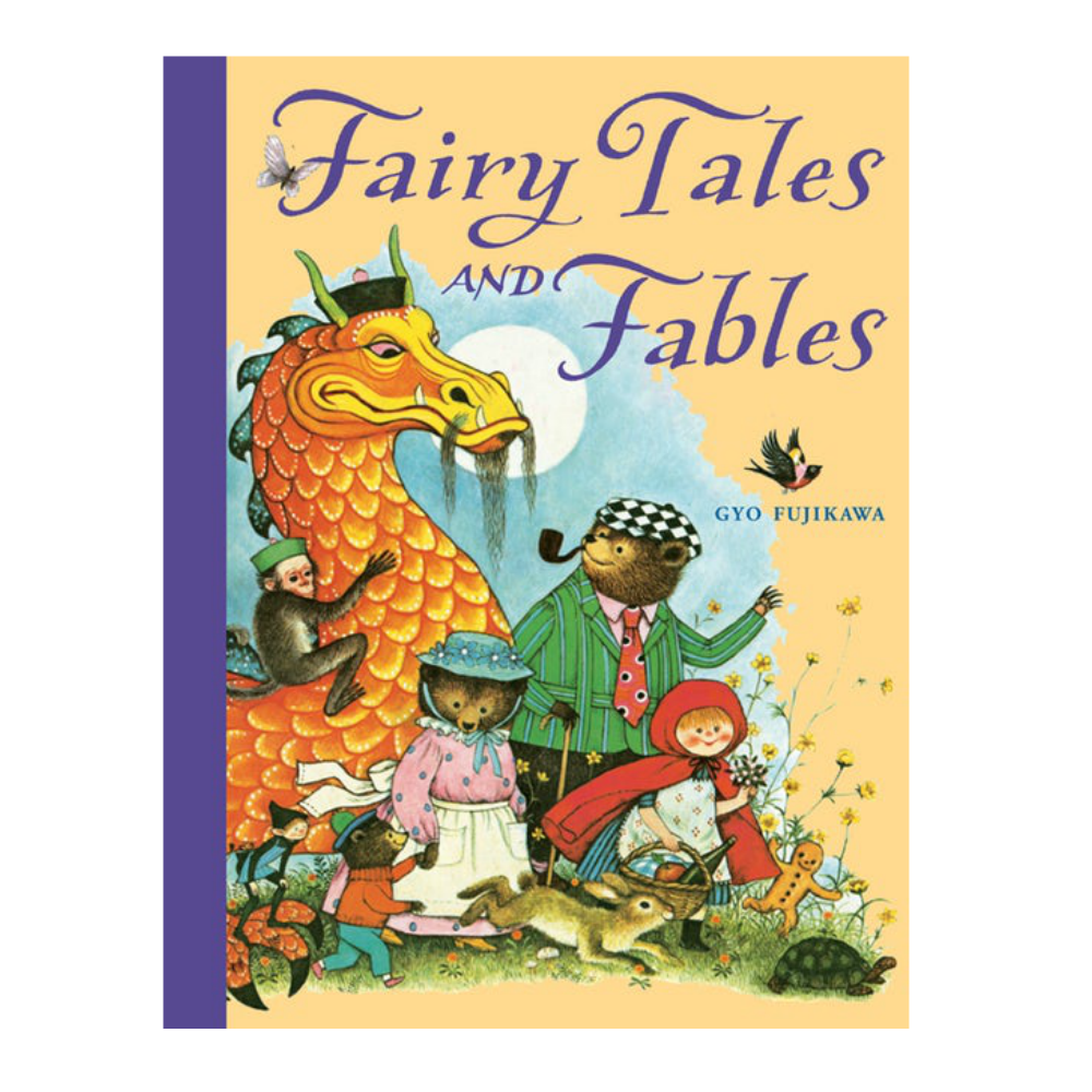 Fairy Tales and Fables by Gyo Fujikawa