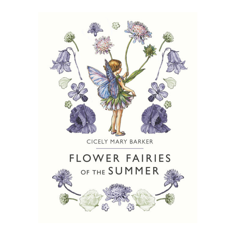 Flower Fairies of Summer by Cicely Mary Barker