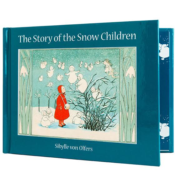 The Story of Snow Children by Sibylle von Olfer