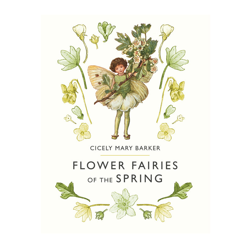 Flower Fairies of Spring by Cicely Mary Barker