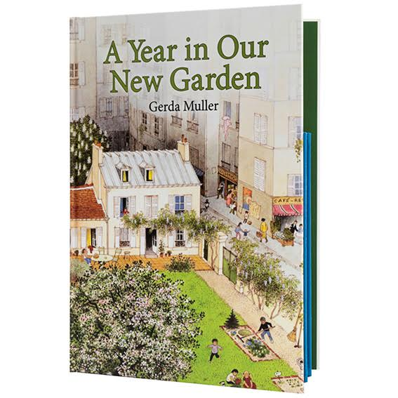 A Year In Our New Garden by Gerda Muller