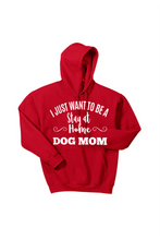 Load image into Gallery viewer, Stay at Home Dog Mom Hooded Sweatshirt