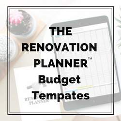 The Renovation Planner™ Budget Templates