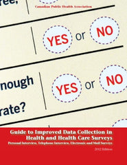 Guide to Improved Data Collection in Health & Health Care Surveys (2012)
