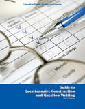 Pour en savoir plus de : Guide to Questionnaire Construction and Question Writing (2012)