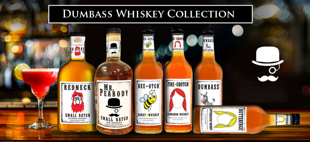 Dumbass Whiskey Collection