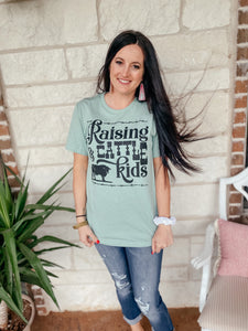 Raising Cattle & Kids Tee