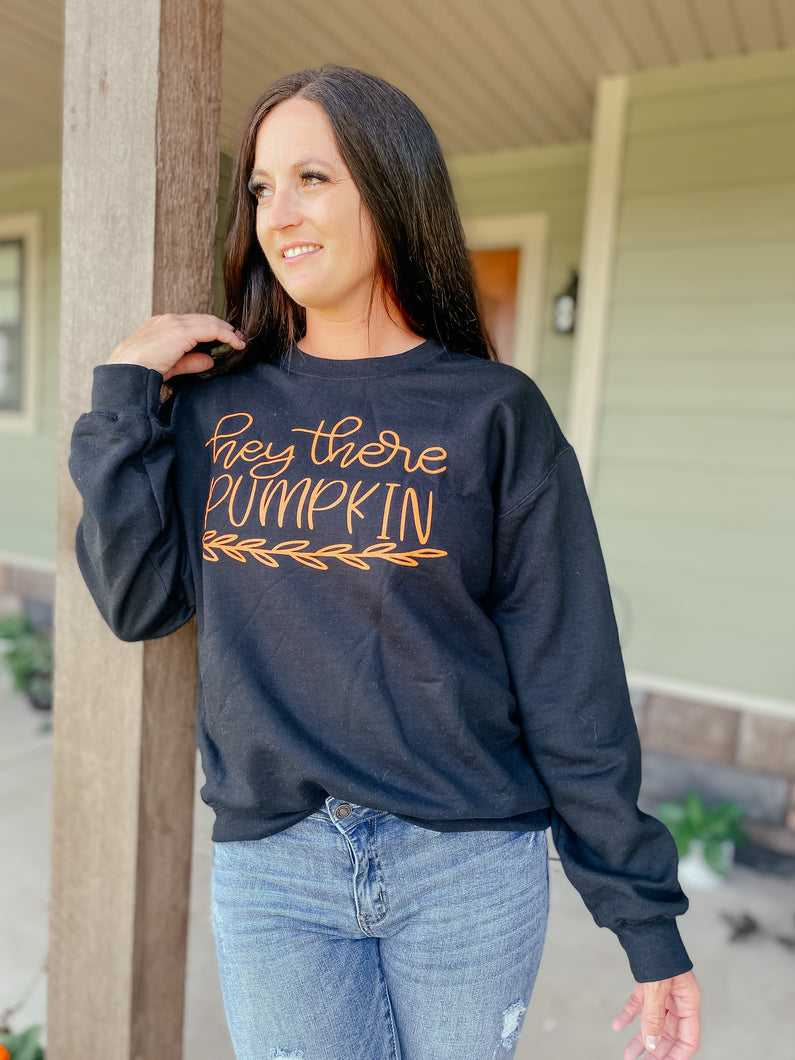 Hey There Pumpkin Black Sweatshirt