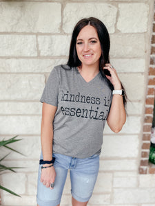 Kindness is Essential V Neck Tee