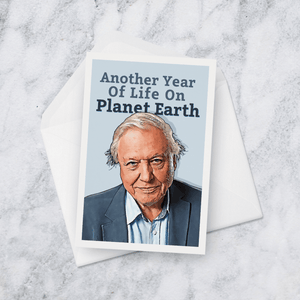 Another Year Of Life On Planet Earth David Attenborough Birthday Card