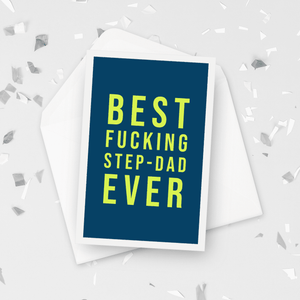 Best Fucking Step-Dad Ever Father's Day Stepdad Card