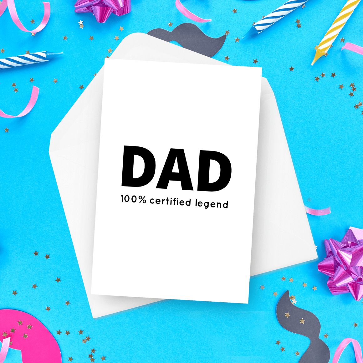 Dad 100% Certified Legend Father's Day Card