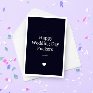 Happy Wedding Day Fuckers Wedding Card