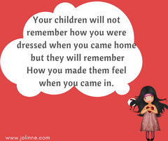 Growing happy kids tips - Tip #7 - The children will remember how you made them feel.