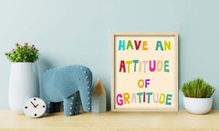 Gratitude Mindset - Help Your Kids Develop an Attitude of Gratitude