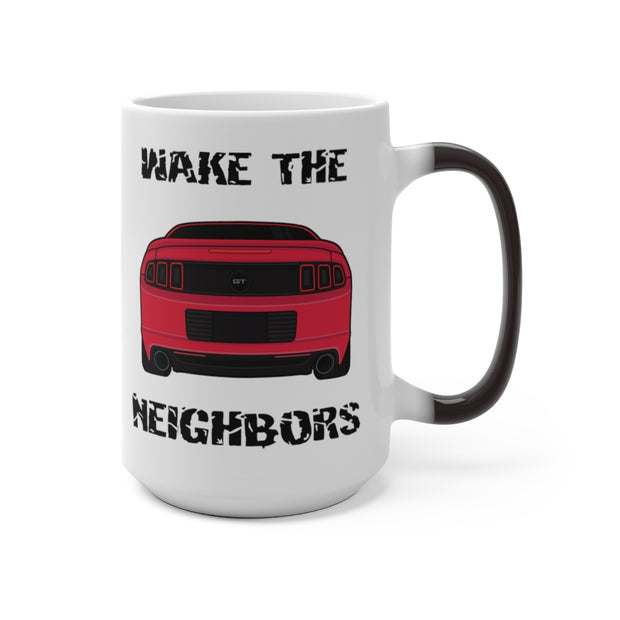 Ruby Red Wake The Neighbors Mug (Color Changing) - 5ohNation