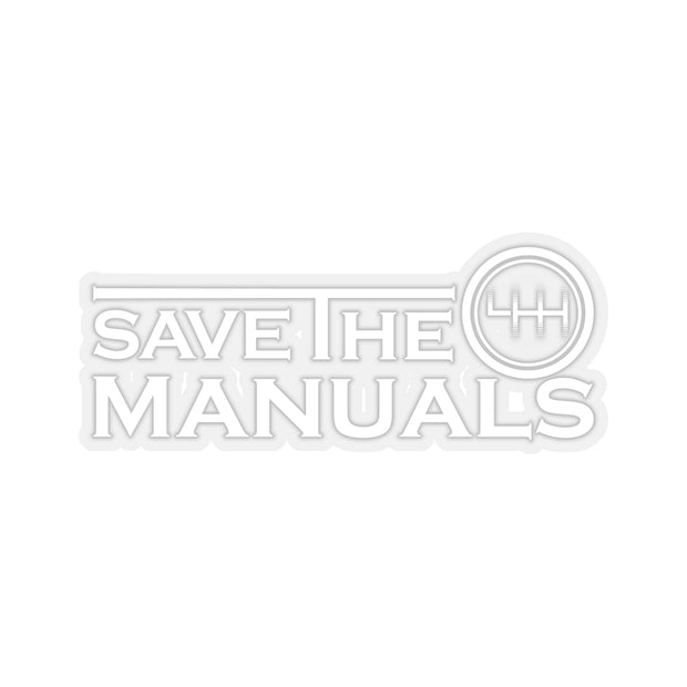 Save The Manuals Decal (White) - 5ohNation