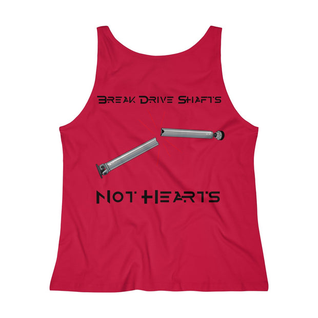 Break Drive Shafts Not Hearts Tank Top - 5ohNation