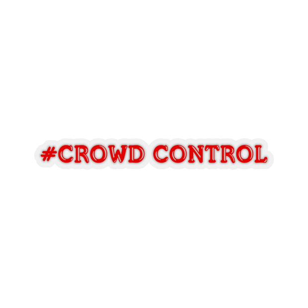 #Crowd Control Decal (Red) - 5ohNation