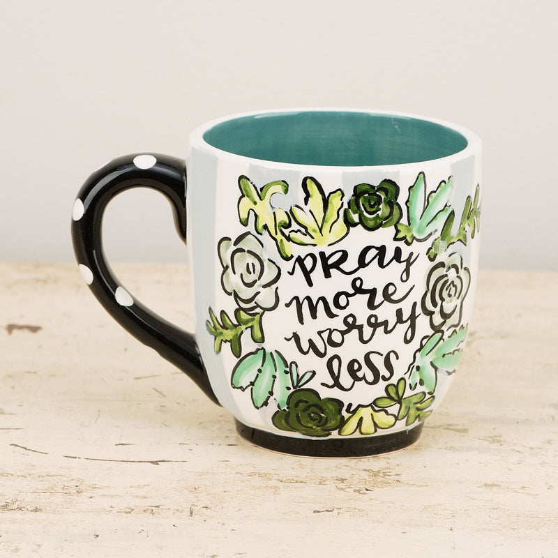 Pray More Worry Less Mug