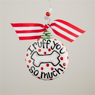 """I Ruff You So Much"" Ornament"