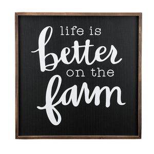 Life is Better on the Farm Framed Board
