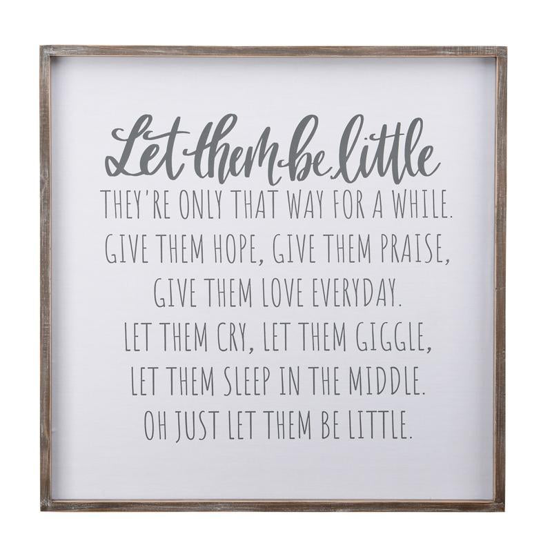 Let Them Be Little Framed Sign