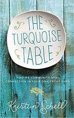 The Turquoise Table - Kristin Schell