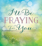 I'll Be Praying for You - Grace & Grits