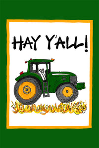 """Hay Y'all"" Garden Flag"