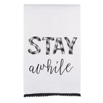Stay Awhile Embroidered Tea Towel