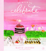 So Much to Celebrate - Katie Jacobs