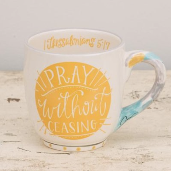 Pray Without Ceasing Mug - Grace & Grits