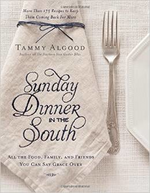 Sunday Dinner in the South - Tammy Algood - Grace & Grits