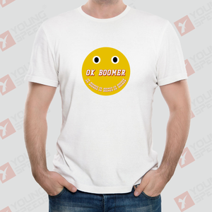 Original Smile Face OK BOOMER Unisex T-Shirts Made in USA - YoungSpeeds