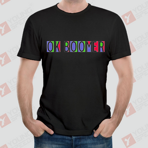 Original Mixed Colors OK BOOMER Unisex T-Shirts Made in USA - YoungSpeeds