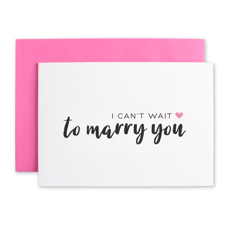 I Can't Wait To Marry You Fiance Card